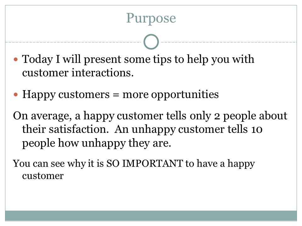 Every Job Has a Customer Why does a job exist.To solve someone s problem Who is that someone.