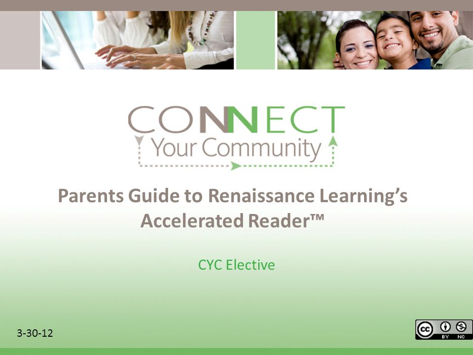 Parents Guide to Renaissance Learnings Accelerated Reader CYC Elective 3-30-12