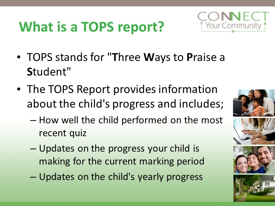 What is a TOPS report? TOPS stands for