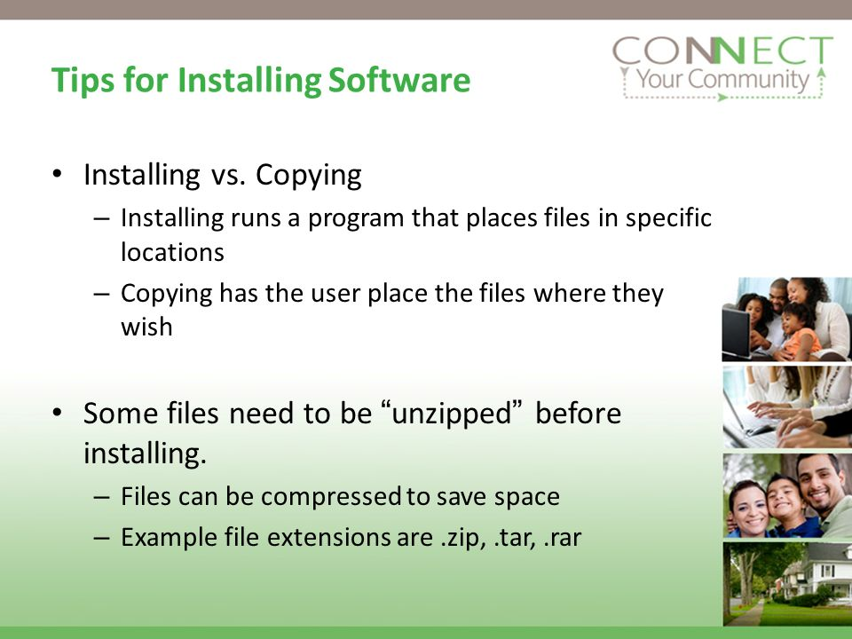 Tips for Installing Software Installing vs.
