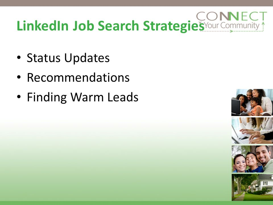 LinkedIn Job Search Strategies Status Updates Recommendations Finding Warm Leads