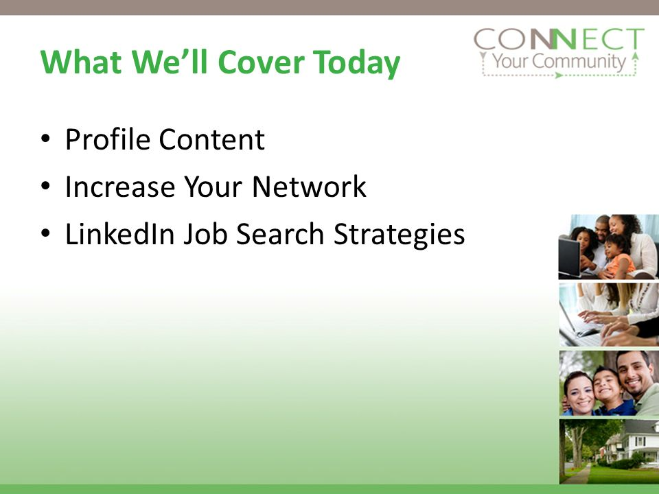 What Well Cover Today Profile Content Increase Your Network LinkedIn Job Search Strategies