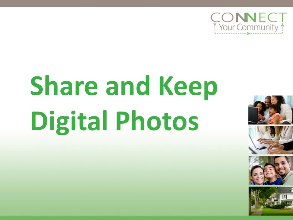 Share and Keep Digital Photos