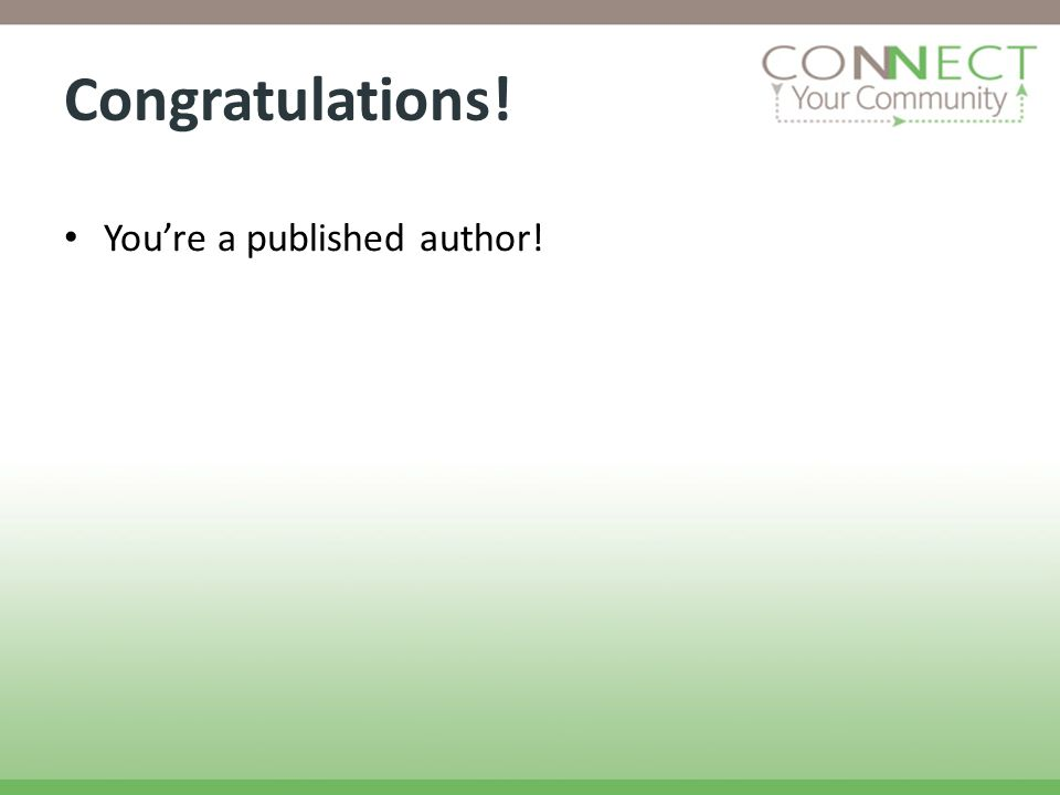 Congratulations! Youre a published author!