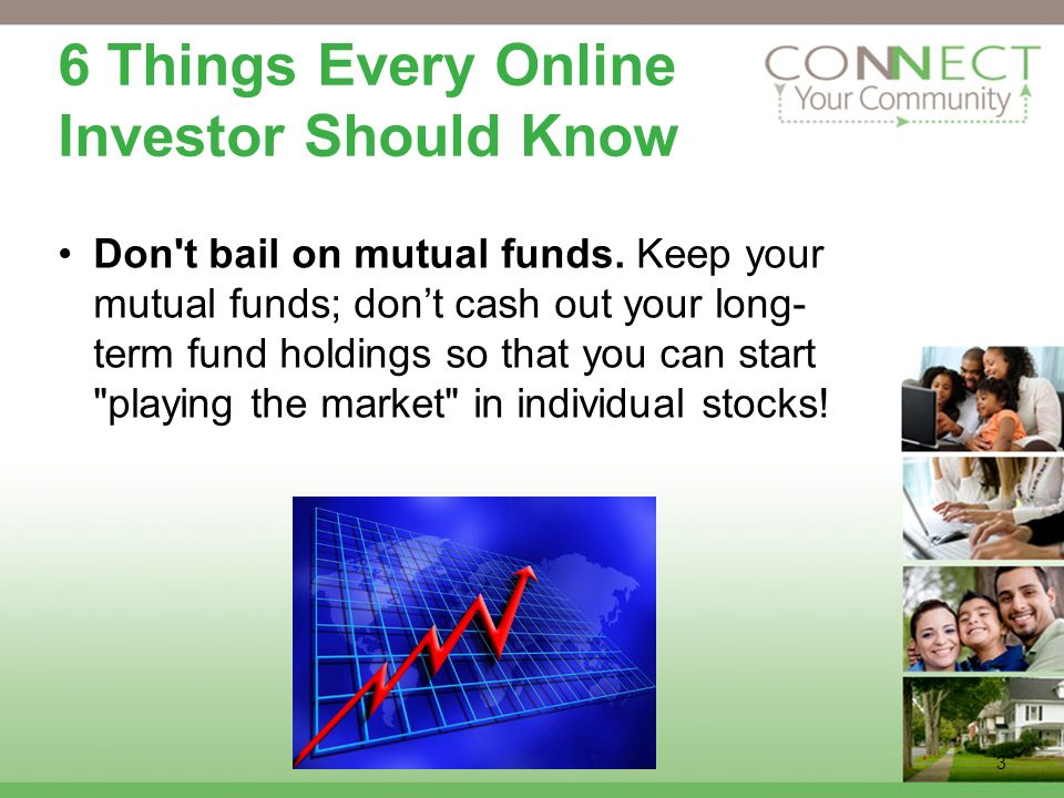 3 6 Things Every Online Investor Should Know Costs may not always be obvious.