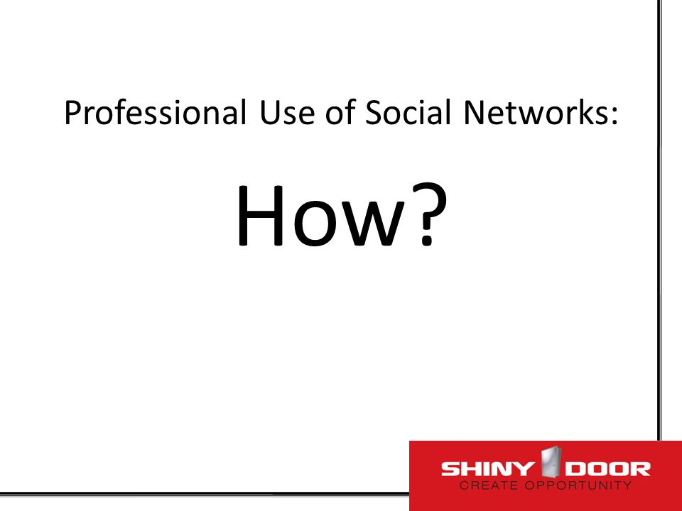 Professional Use of Social Networks: How