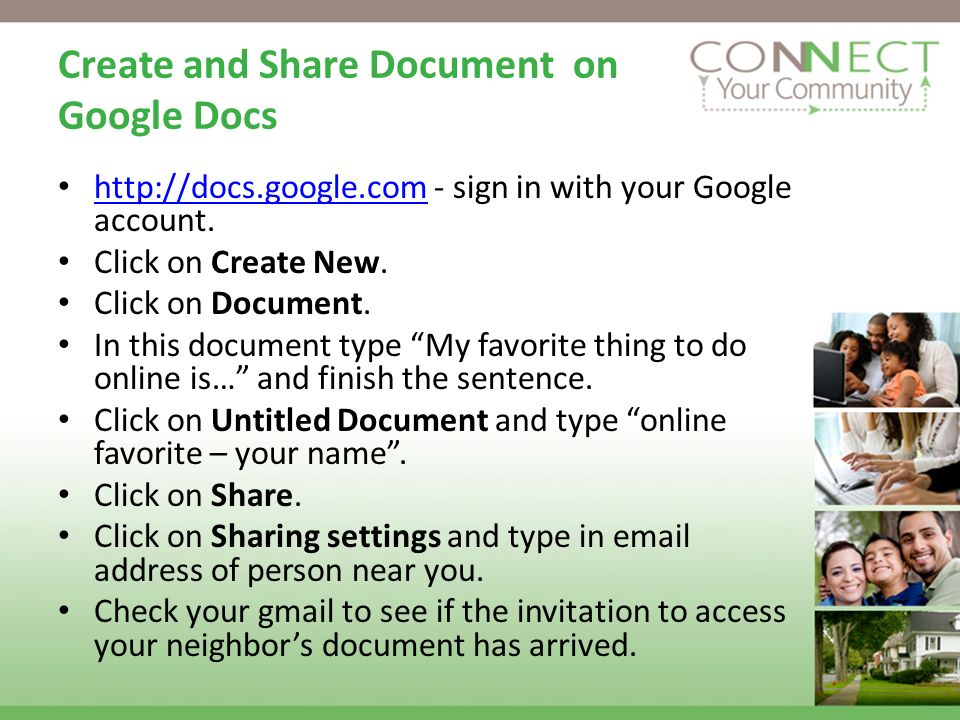 Create and Share Document on Google Docs http://docs.google.com - sign in with your Google account.