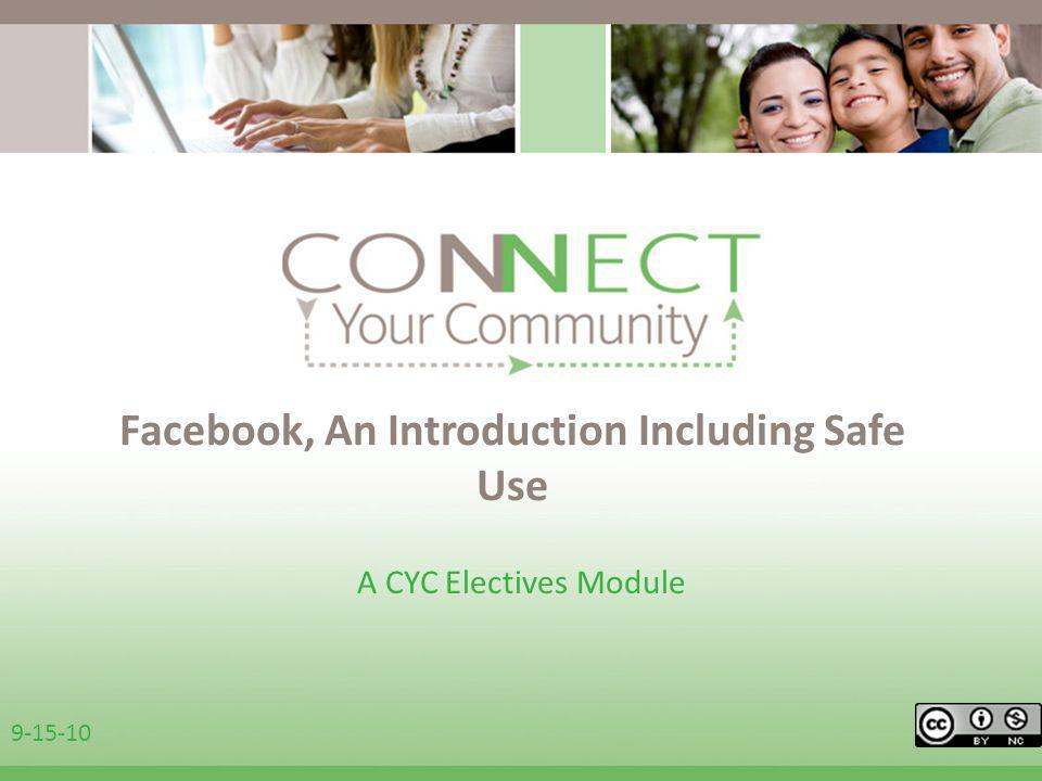 Facebook, An Introduction Including Safe Use A CYC Electives Module