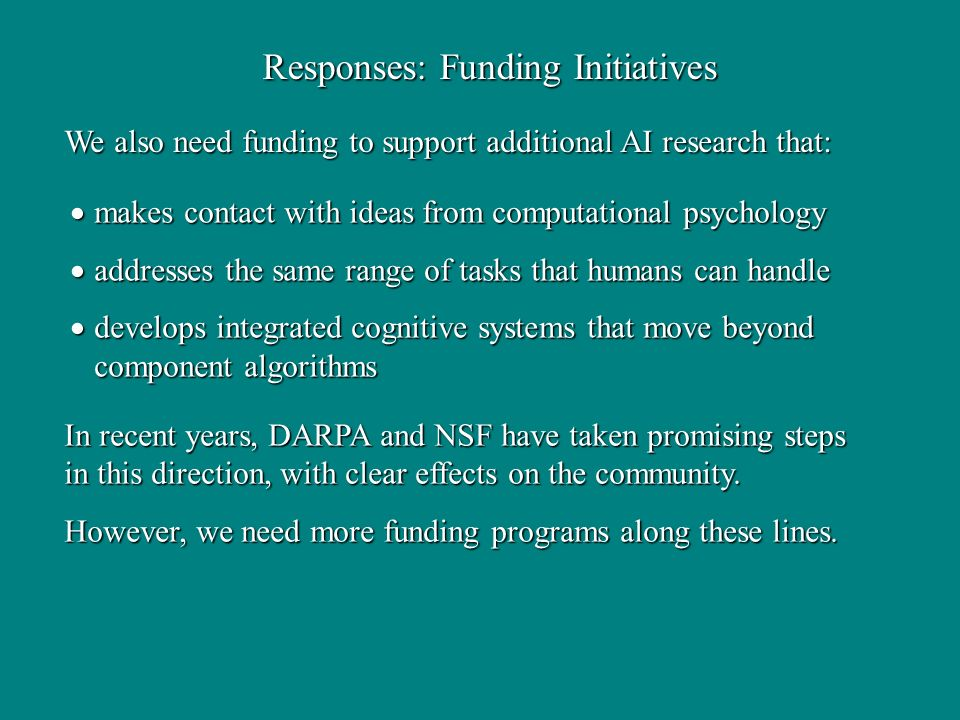 Responses: Funding Initiatives makes contact with ideas from computational psychology makes contact with ideas from computational psychology addresses
