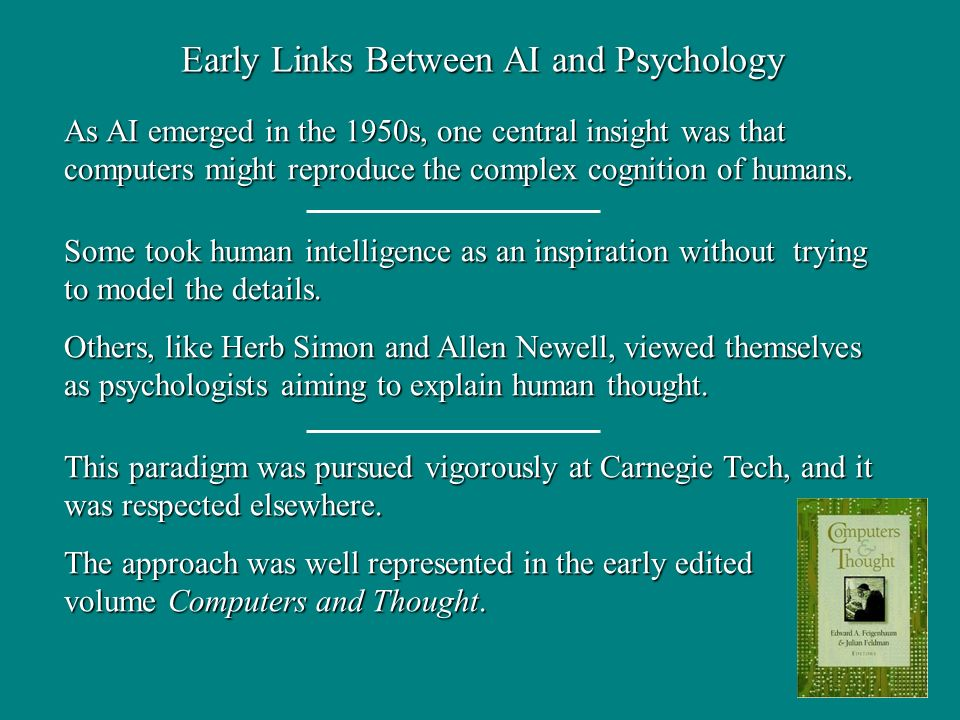 As AI emerged in the 1950s, one central insight was that computers might reproduce the complex cognition of humans.