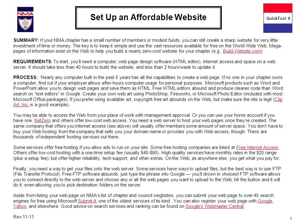1 Set Up an Affordable Website SUMMARY: If your NMA chapter has a small number of members or modest funds, you can still create a sharp website for ve