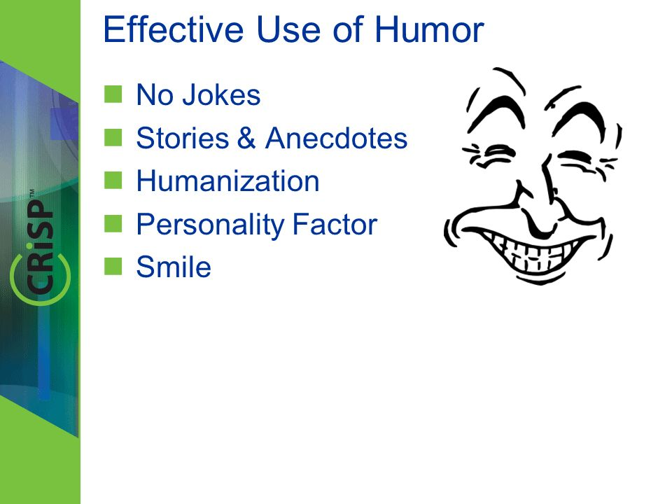 Effective Use of Humor No Jokes Stories & Anecdotes Humanization Personality Factor Smile