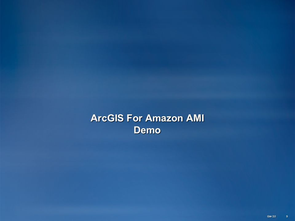 ArcGIS For Amazon AMI Demo Gov 2.0 5