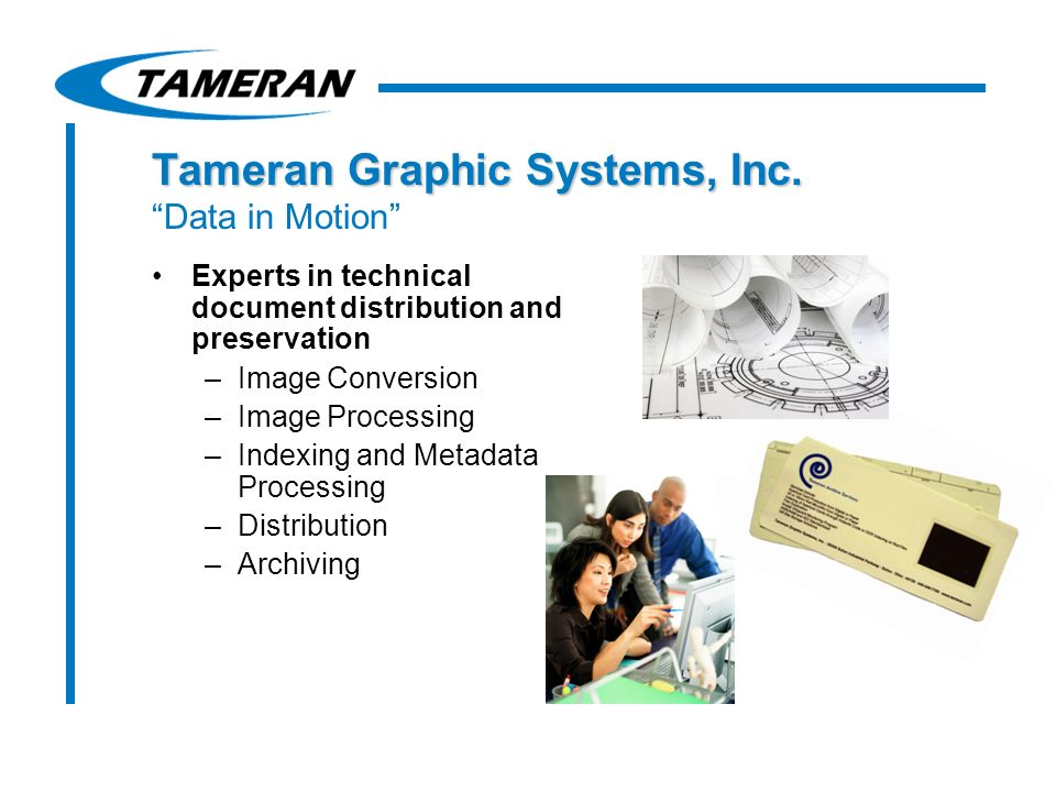 Tameran Graphic Systems, Inc. Tameran Graphic Systems, Inc.