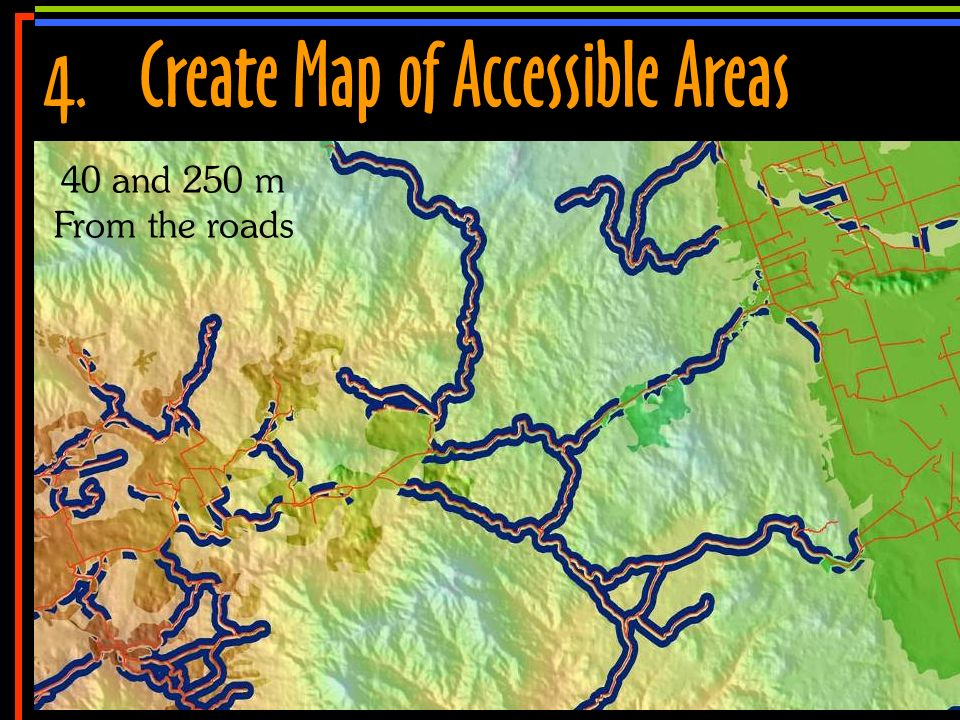 No 11 4.Create Map of Accessible Areas 40 and 250 m From the roads