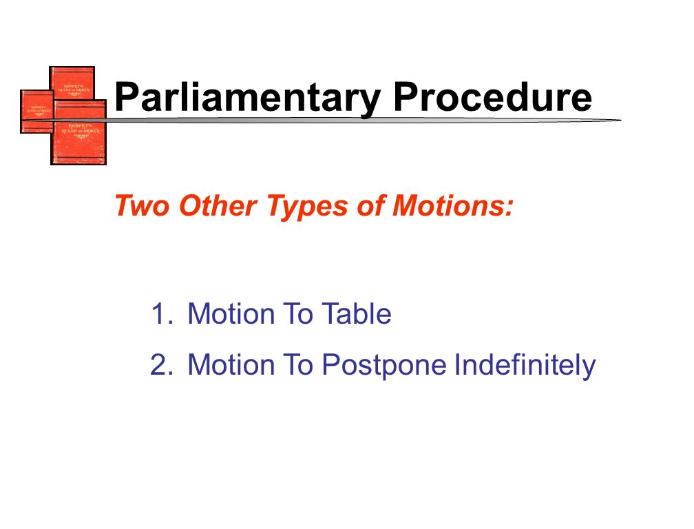 1. Motion To Table 2.