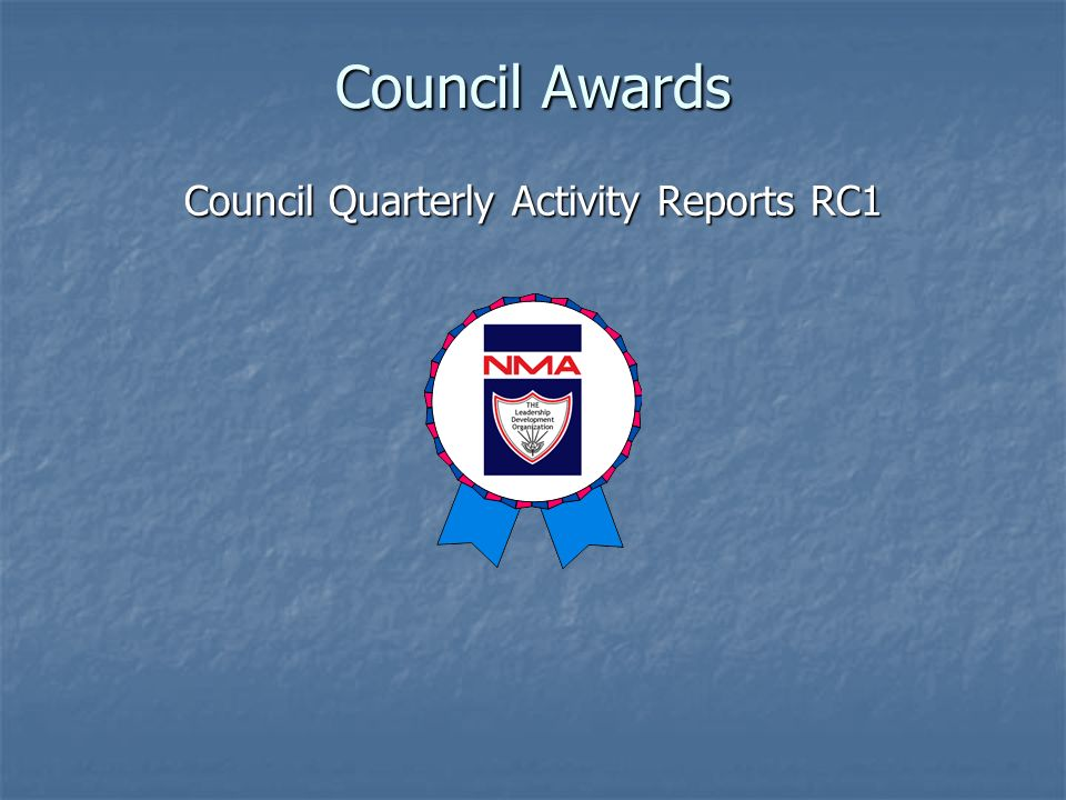 Council Awards Council Quarterly Activity Reports RC1