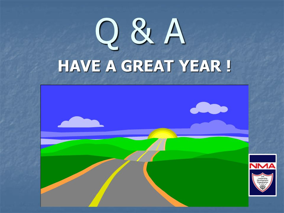 Q & A HAVE A GREAT YEAR !
