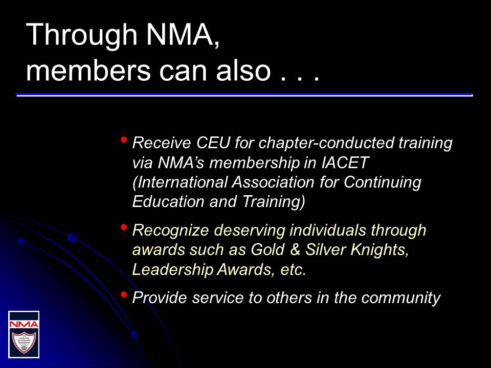 Through NMA, members can also...