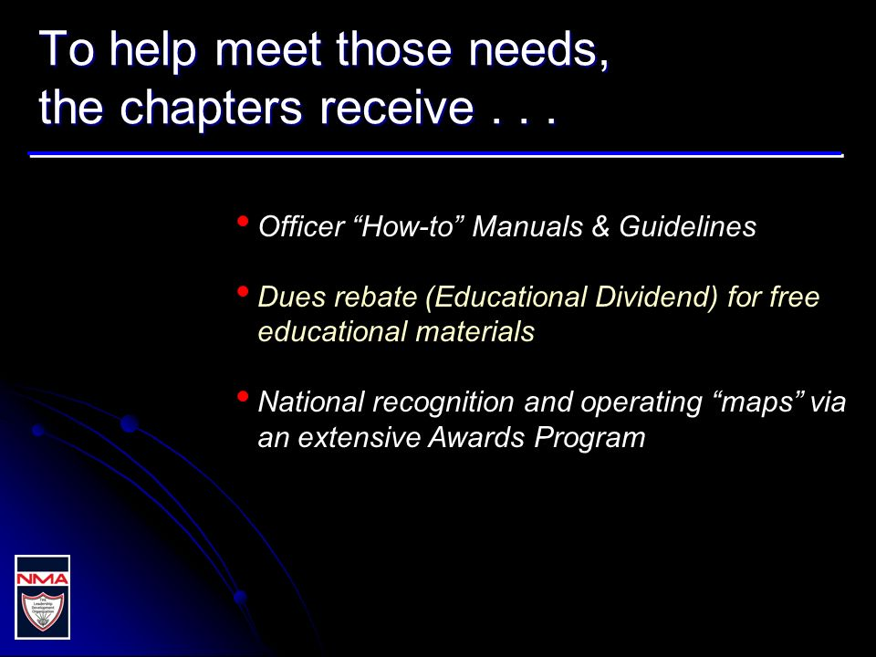 To help meet those needs, the chapters receive... Officer How-to Manuals & Guidelines Dues rebate (Educational Dividend) for free educational material