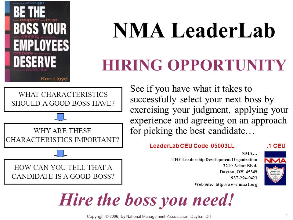 1 NMA LeaderLab HIRING OPPORTUNITY WHAT CHARACTERISTICS SHOULD A GOOD BOSS HAVE.