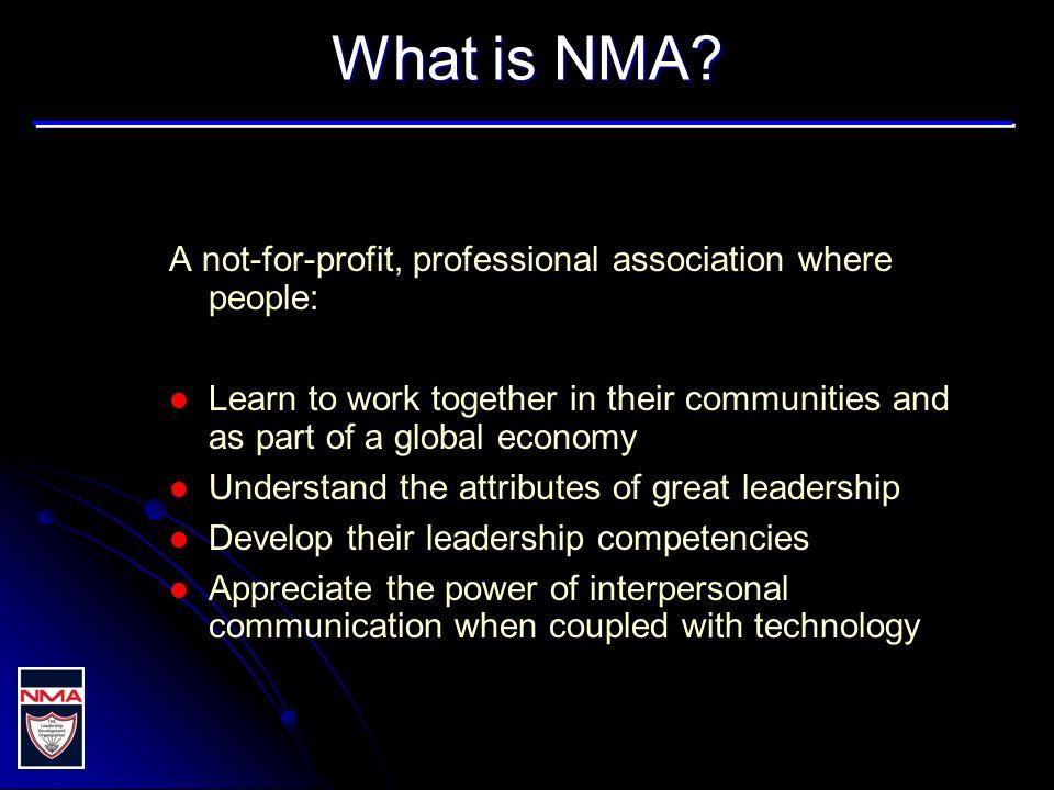 NMAs objective...