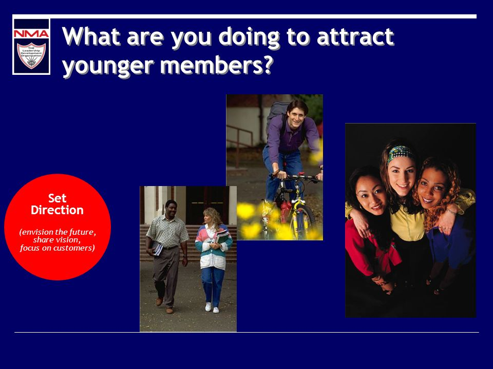 What are you doing to attract younger members.