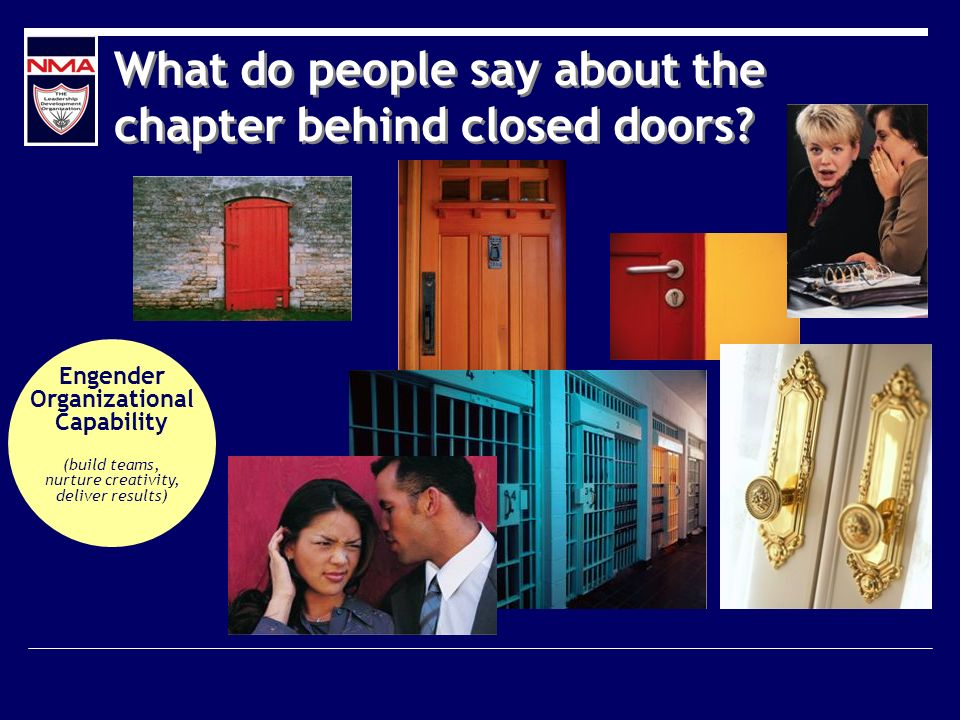 What do people say about the chapter behind closed doors.