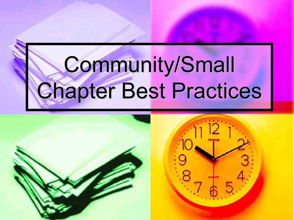 Community/Small Chapter Best Practices