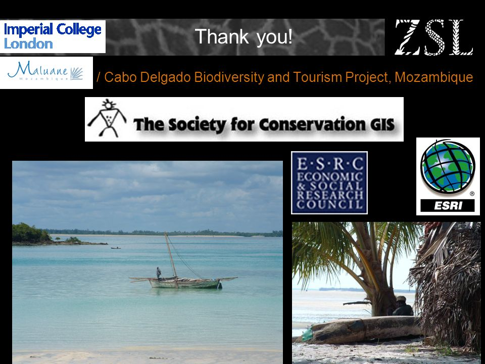 Thank you! Maluan / Cabo Delgado Biodiversity and Tourism Project, Mozambique