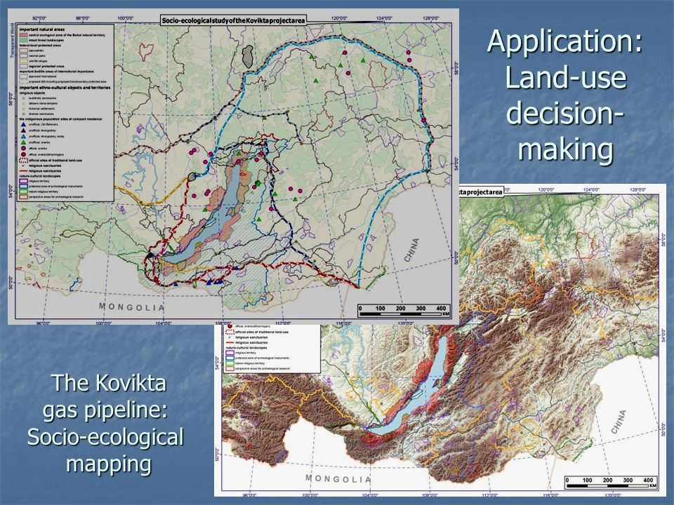 Application: Land-use decision- making The Kovikta gas pipeline: Socio-ecological The Kovikta gas pipeline: Socio-ecologicalmapping
