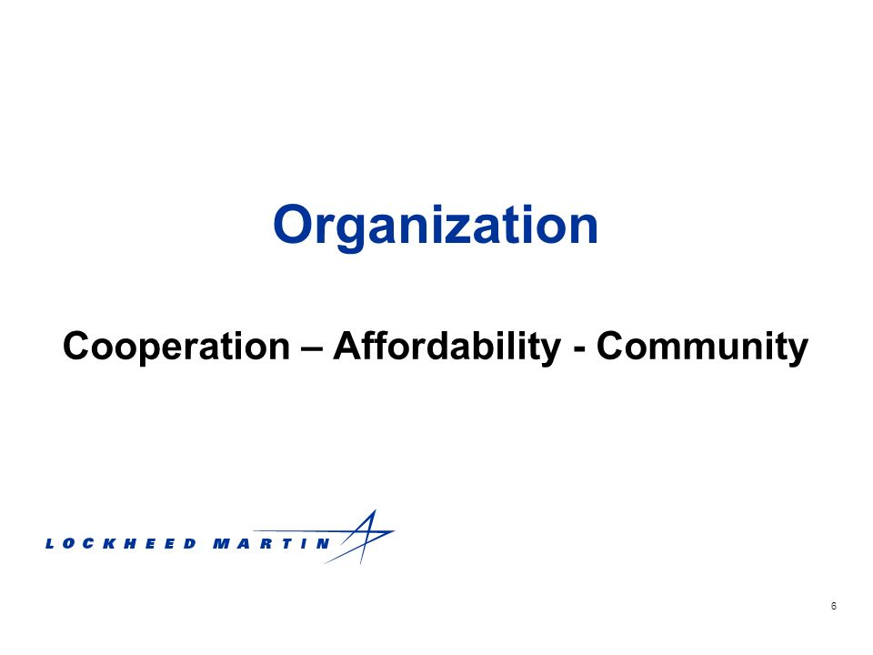 7 Cooperation Among Chapters Tri-annual synergy meetings –Synchronize LMLA activity across Aeronautics Promote consistency of messaging –Reinforce successful programs Leverage ideas / activities –Enhance / facilitate interaction –Share best practices