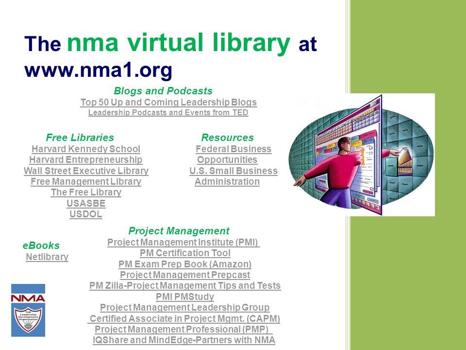 The nma virtual library at www.nma1.org Free Libraries Harvard Kennedy School Harvard Entrepreneurship Wall Street Executive Library Free Management L