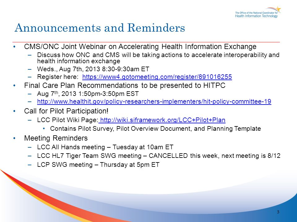 CMS/ONC Joint Webinar on Accelerating Health Information Exchange –Discuss how ONC and CMS will be taking actions to accelerate interoperability and h