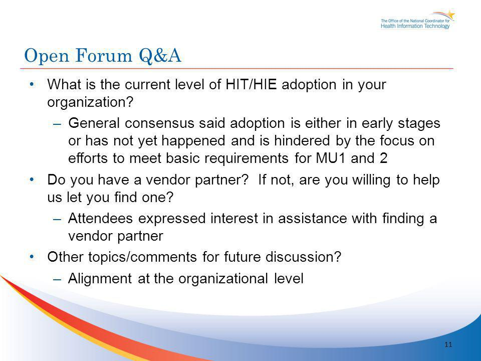 What is the current level of HIT/HIE adoption in your organization.