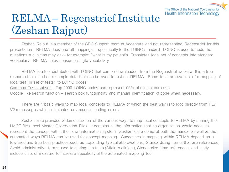 RELMA – Regenstrief Institute (Zeshan Rajput) 24 Zeshan Rajput is a member of the SDC Support team at Accenture and not representing Regenstrief for t
