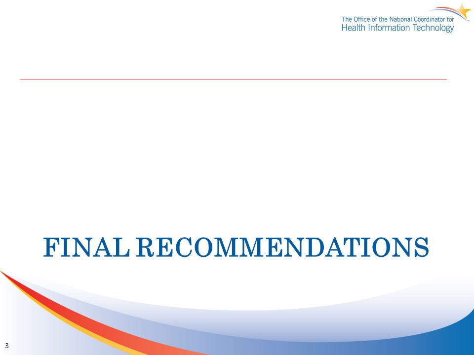FINAL RECOMMENDATIONS 3