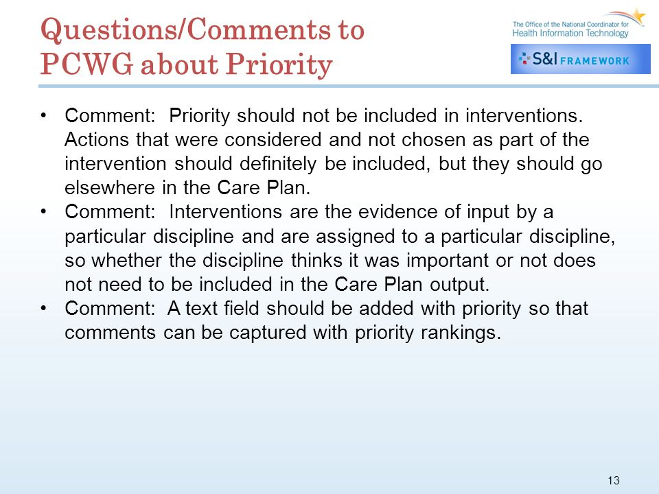 13 Questions/Comments to PCWG about Priority Comment: Priority should not be included in interventions.