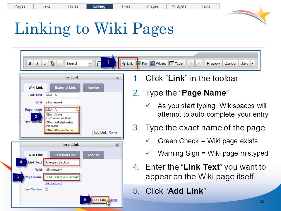 Linking to Wiki Pages 10 1.Click Link in the toolbar 2.Type the Page Name As you start typing, Wikispaces will attempt to auto-complete your entry 3.T
