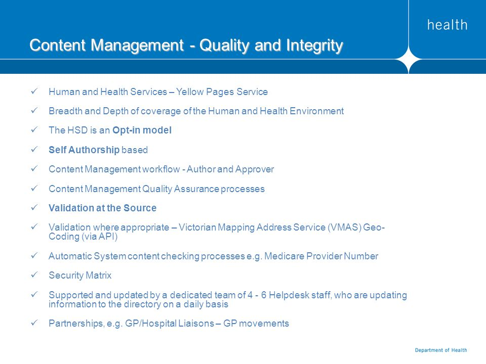 Content Management - Quality and Integrity Human and Health Services – Yellow Pages Service Breadth and Depth of coverage of the Human and Health Envi