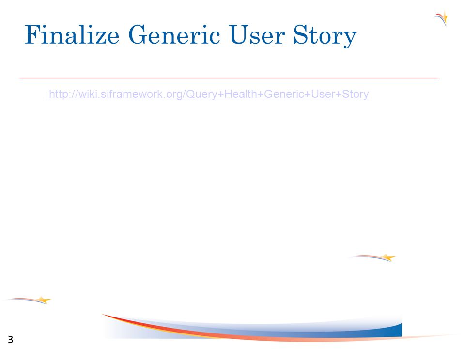 Finalize Generic User Story 3 http://wiki.siframework.org/Query+Health+Generic+User+Story