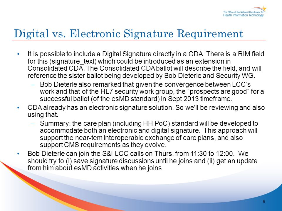 It is possible to include a Digital Signature directly in a CDA.