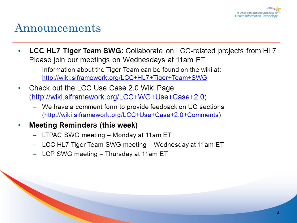 LCC HL7 Tiger Team SWG: Collaborate on LCC-related projects from HL7.