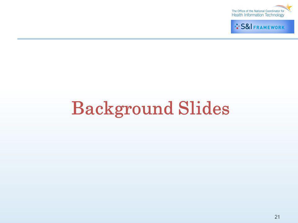 21 Background Slides