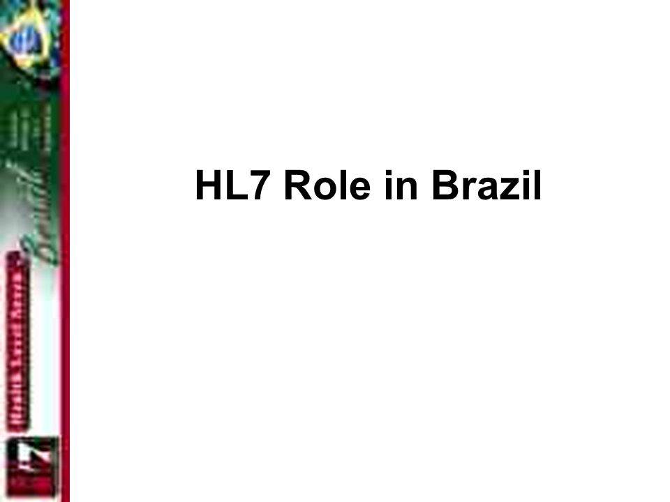 HL7 Role in Brazil