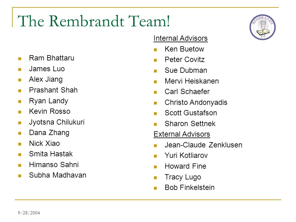 9/28/2004 The Rembrandt Team.