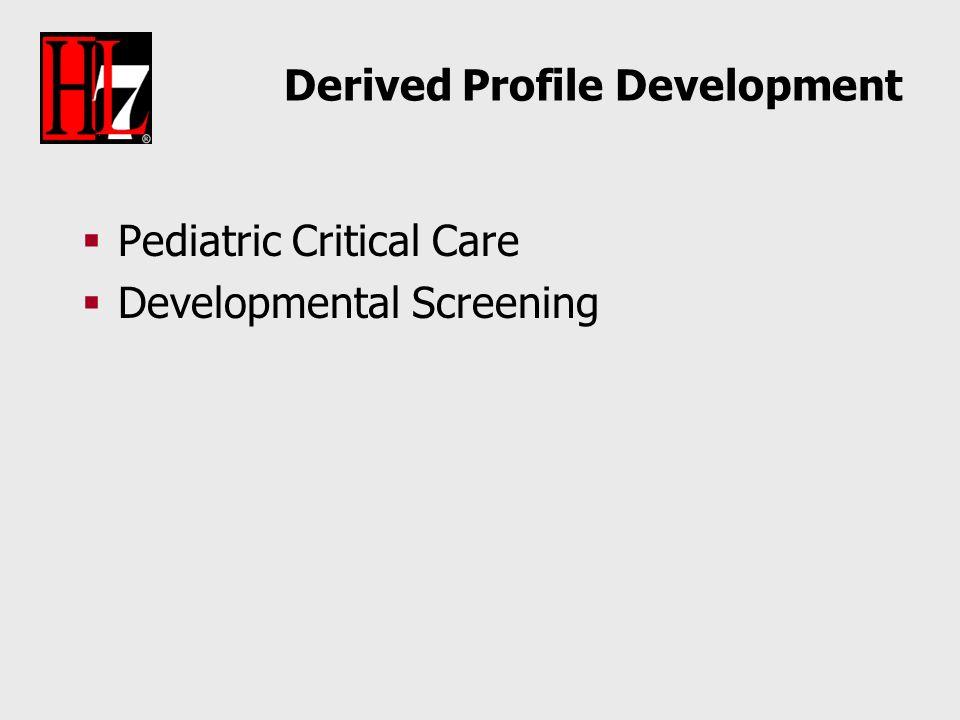 Derived Profile Development Pediatric Critical Care Developmental Screening