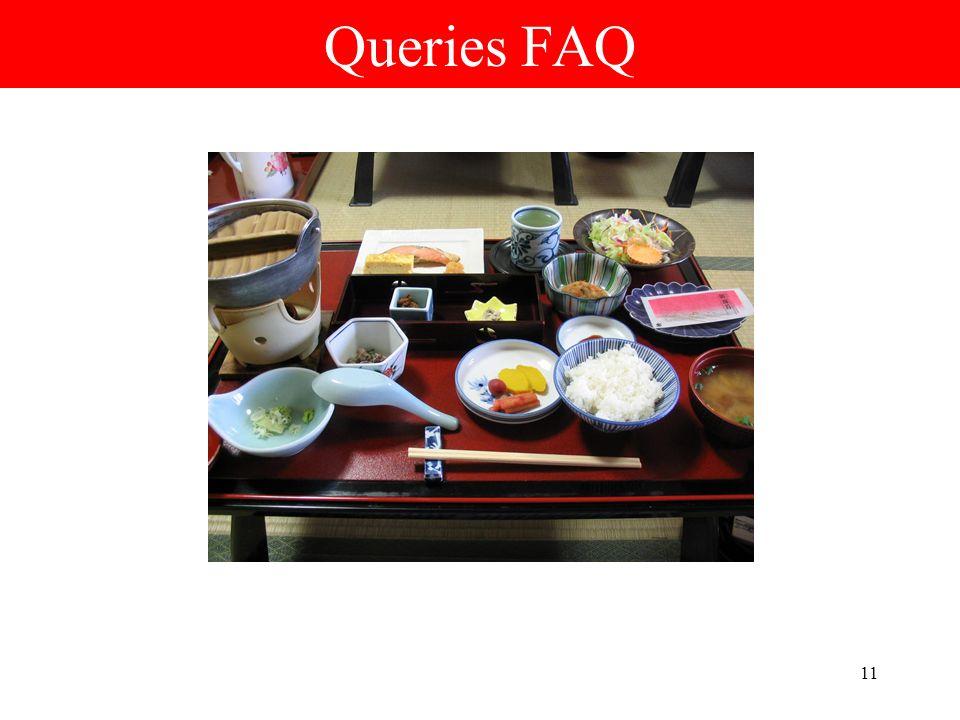 11 Queries FAQ
