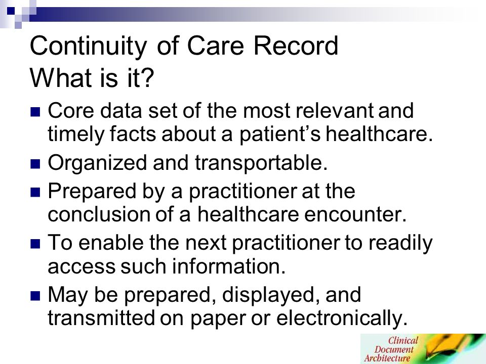 Continuity of Care Record What is it.