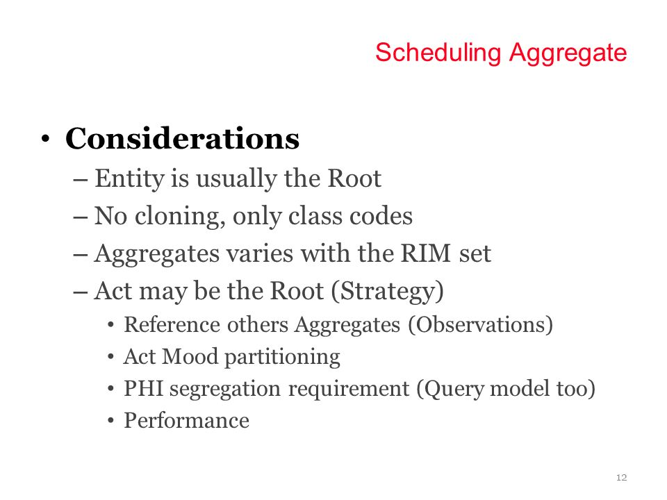 11 Scheduling Aggregate CMET (PAT) is the Root
